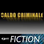 Caldo Criminale by Paolo Vivaldi
