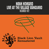 Play & Download Live at The Village Vanguard by Noah Howard | Napster