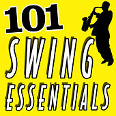 Play & Download 101 Hits - Swing Essentials by Various Artists | Napster