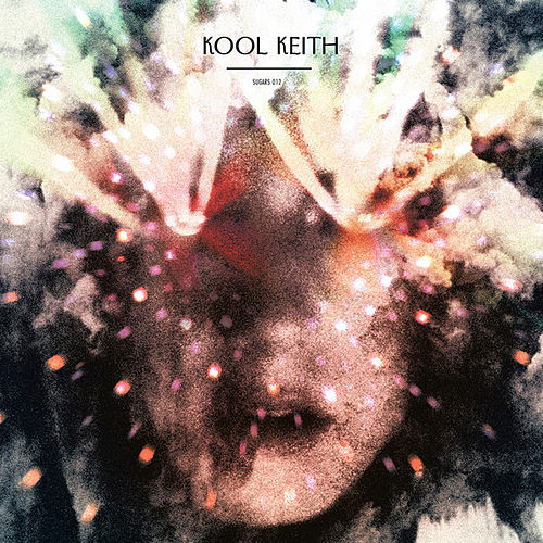Play & Download Drugs by Kool Keith | Napster