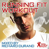 Play & Download Running Fit Workout Mixed By Richard Durand by Various Artists | Napster