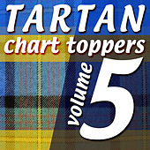 Tartan Chart Toppers - Volume 5 by Various Artists