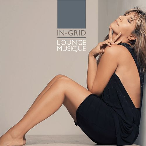 Lounge Musique by In-Grid