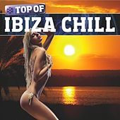 Top Of Ibiza Chill - Volume 1 by Various Artists