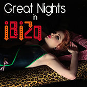Play & Download Great Nights in Ibiza by Various Artists | Napster