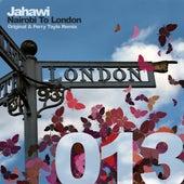 Nairobi To London by Jahawi