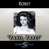 Paris, Paree by Robey