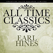 All Time Classics by Earl Fatha Hines
