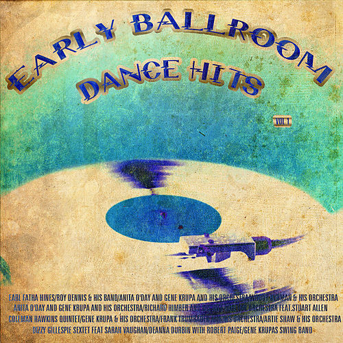 Play & Download S' Wonderful - Early Ballroom Dance Hits Vol1 by Various Artists | Napster