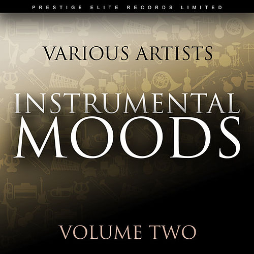 Play & Download Instrumental Moods Vol 2 by Various Artists | Napster