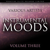 Play & Download Instrumental Moods Vol 3 by Various Artists | Napster
