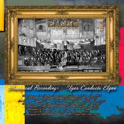 Play & Download Historical Recordings - Elgar Conducts Elgar Vol6 by Edward Elgar   Napster