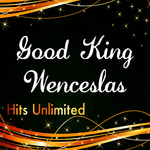 Good King Wenceslas by Hits Unlimited