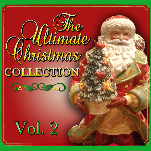 Play & Download The Ultimate Christmas Collection Vol. 2 by The Merry Christmas Players | Napster