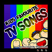 Play & Download Kids Favourite TV Songs by Pop Feast | Napster