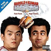 Play & Download Harold & Kumar Go To White Castle: The Album by Various Artists | Napster
