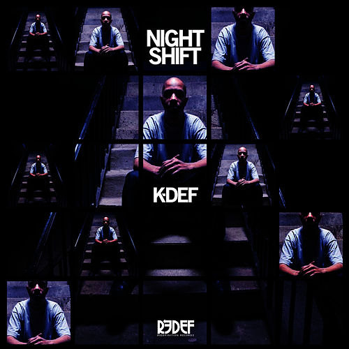 Play & Download Night Shift by K-Def | Napster