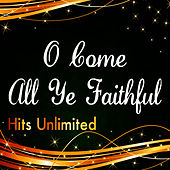 Play & Download O Come All Ye Faithful by Hits Unlimited | Napster