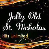 Play & Download Jolly Old St. Nicholas by Hits Unlimited | Napster