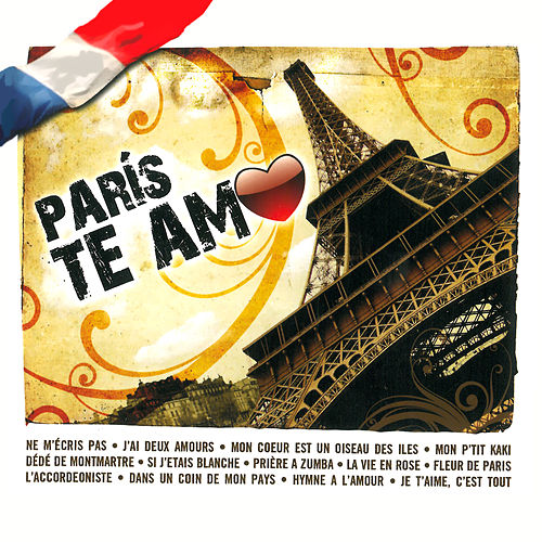 Play & Download París Te Amo by Various Artists | Napster