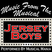 Music from the Musical: Jersey Boys by Musical Mania
