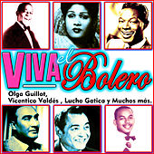 Play & Download Viva el Bolero by Various Artists | Napster