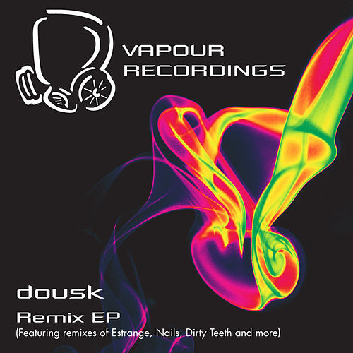 Play & Download Dousk Remixes by Dousk | Napster