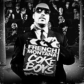 Play & Download Coke Boys by French Montana | Napster