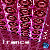 Play & Download Trance Volume 7 by Various Artists | Napster
