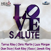 Love Salute Riddim by Various Artists