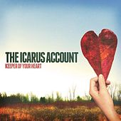 Play & Download Keeper of Your Heart by The Icarus Account | Napster