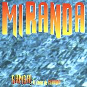 Play & Download Bamba! (El Ritmo De Miranda) by Miranda | Napster