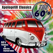 Apologetix Classics: The 60's by ApologetiX