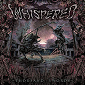 Thousand Swords by Whispered