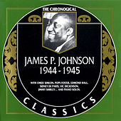 Play & Download 1944-1945 by James P. Johnson | Napster