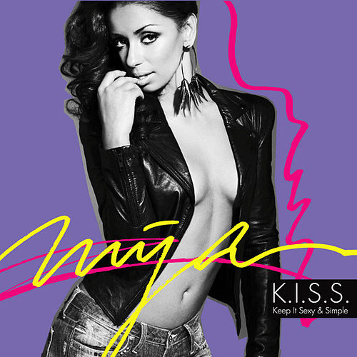 K.I.S.S. (Keep It Sexy & Simple) by Mya