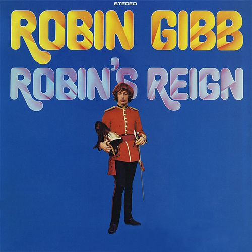 Play & Download Robin's Reign by Robin Gibb | Napster
