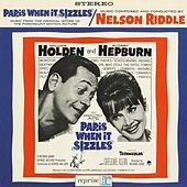 Play & Download Paris When It Sizzles by Nelson Riddle | Napster