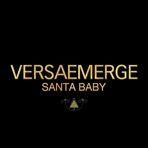 Play & Download Santa Baby by VersaEmerge | Napster
