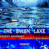 Ansermet Conducts Tchaikovsky - The Swan Lake (Digitally Remastered) by Ernest Ansermet