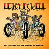 Play & Download The Snowblind Moonshine Deathride by Leroy Powell | Napster