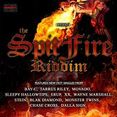 Play & Download The Spitfire Riddim by Various Artists | Napster