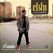 Play & Download Elmatic by Elzhi | Napster