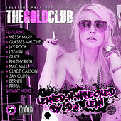 Play & Download The Gold Club (Leaned-N-Wrecked) by Various Artists | Napster