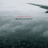 Music For The Film Sounds And Silence by Various Artists