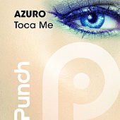 Play & Download Toca Me by Azuro | Napster