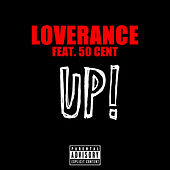 Play & Download Up! (50 Cent Version) by LoveRance | Napster