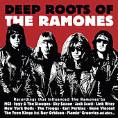 Play & Download Deep Roots of the Ramones by Various Artists | Napster