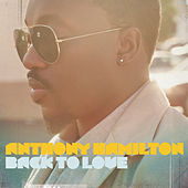 Play & Download Back To Love by Anthony Hamilton | Napster