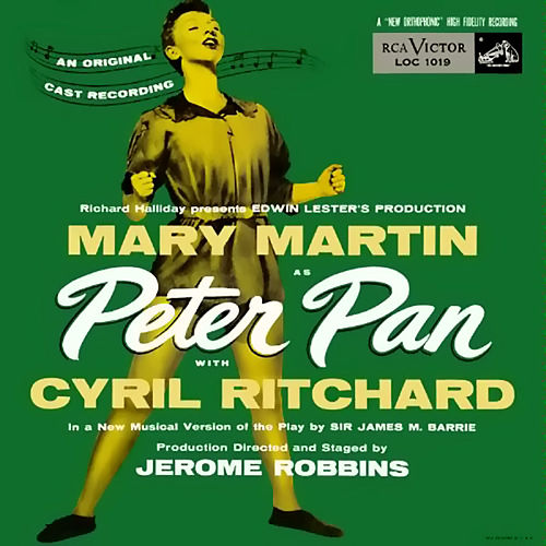 Play & Download Peter Pan (1954 Cast Recording) by Various Artists | Napster